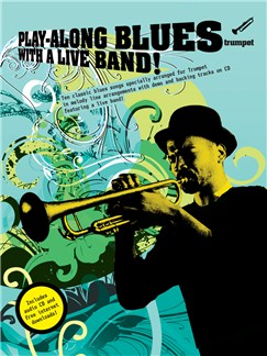 Play-Along Blues With A Live Band: Trumpet (Book And CD) Books and CDs | Trumpet