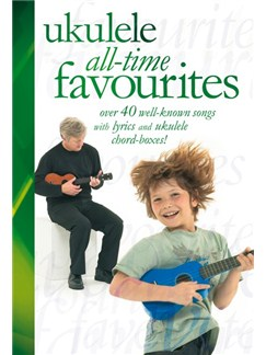 Ukulele All-Time Favourites Books | Ukulele