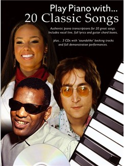 Play Piano With... 20 Classic Songs (Book And 3 CDs) Books and CDs | Piano, Vocal & Guitar