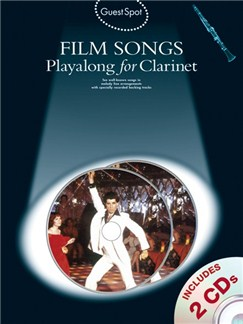 Guest Spot: Film Songs Playalong For Clarinet (Book And 2 CDs) Books and CDs | Clarinet