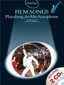 Guest Spot: Film Songs Playalong For Alto Saxophone (Book And 2 CDs) Books and CDs | Alto Saxophone