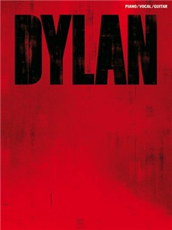 Bob Dylan: Dylan Books   Piano, Vocal & Guitar