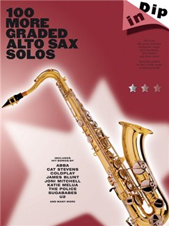 Dip In: 100 More Graded Alto Sax Solos Livre | Saxophone Alto