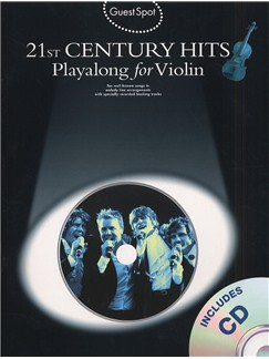 Guest Spot: 21st Century Hits Playalong for Violin (Book And CD) Books and CDs | Violin