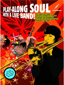 Play-Along Soul With A Live Band! - Trombone (Book And CD) Books and CDs | Trombone