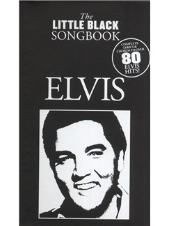 The Little Black Songbook: Elvis Books | Lyrics & Chords