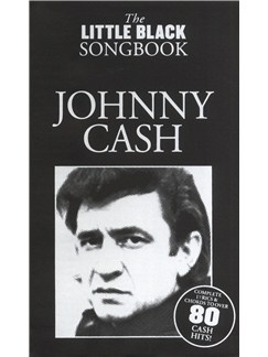 The Little Black Songbook: Johnny Cash Books | Lyrics & Chords