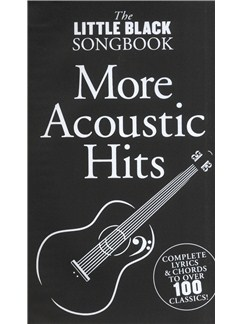 The Little Black Songbook: More Acoustic Hits Books | Lyrics & Chords, Guitar