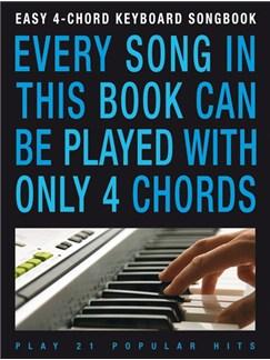 Easy 4-Chord Keyboard Songbook: Popular Hits Books   Keyboard