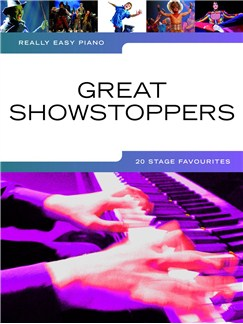 Really Easy Piano: Great Showstoppers - 20 Stage Favourites Books | Piano, Easy Piano
