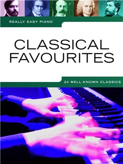 Really Easy Piano: Classical Favourites Livre | Piano