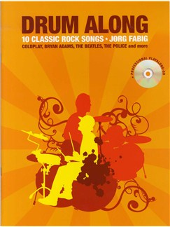 Drum Along: 10 Classic Rock Songs (Book And CD) Books and CDs | Drums