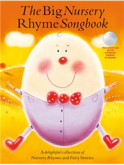 The Big Nursery Rhyme Songbook Books and CDs | Voice, Piano