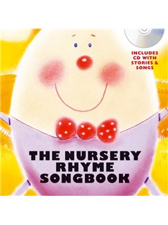 The Nursery Rhyme Songbook (Hardback) Books and CDs | Voice