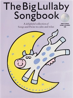 The Big Lullaby Songbook (Book And CD) Books and CDs | Voice, Piano Accompaniment