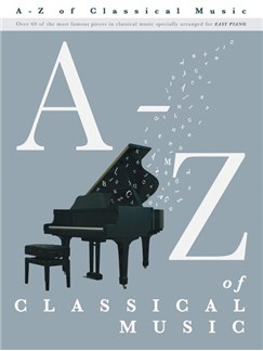 A – Z Of Classical Music Books | Piano