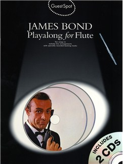 Guest Spot: James Bond Playalong For Flute CD et Livre | Flûte Traversière