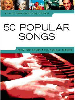 Really Easy Piano: 50 Popular Songs Books | Piano