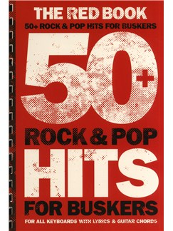 50+ Rock And Pop Hits For Buskers: The Red Book Books | Keyboard, Female Voice, Guitar