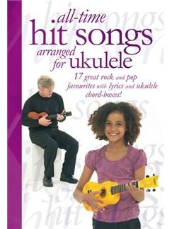 All-Time Hit Songs Arranged For Ukulele Books | Ukulele