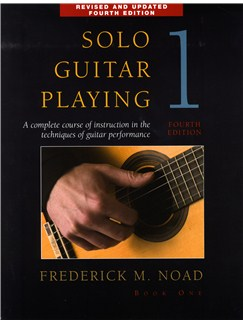 Frederick Noad: Solo Guitar Playing Volume 1 - Fourth Edition Books | Guitar