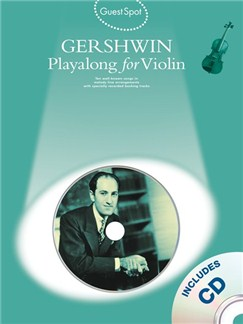 Guest Spot: George Gershwin Playalong For Violin Books and CDs | Violin