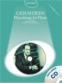 Guest Spot: George Gershwin Playalong For Flute Books and CDs | Flute
