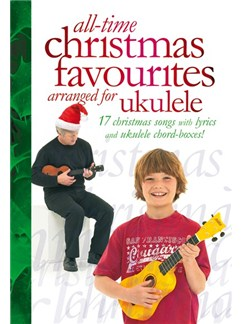 All-Time Christmas Favourites arranged for Ukulele Books | Ukulele