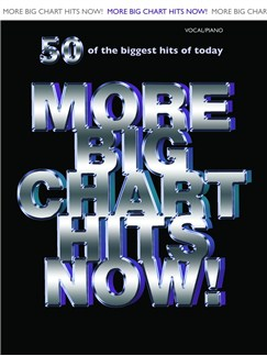 More Big Chart Hits Now! (PVG) Books | Piano, Vocal & Guitar