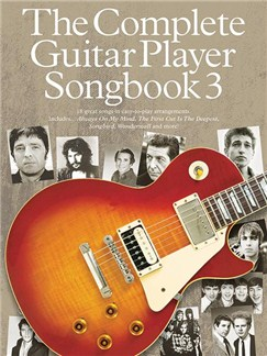 The Complete Guitar Player: Songbook 3 (2014 Edition) Books | Guitar