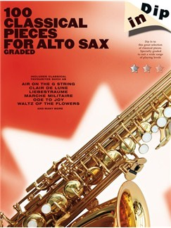 Dip In: 100 Classical Pieces For Alto Sax (Graded) Books | Alto Saxophone
