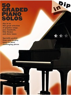 Dip In: 50 Graded Piano Solos Livre | Piano