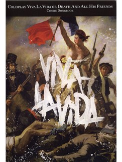 Coldplay: Viva La Vida or Death And All His Friends - Chord Songbook Books | Lyrics & Chords