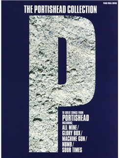 The Portishead Collection Books | Piano, Vocal & Guitar