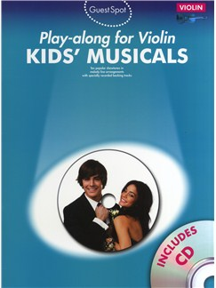 Guest Spot: Kids' Musicals - Play-Along For Violin Books and CDs | Violin