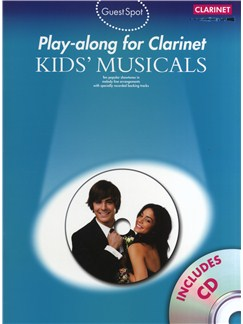 Guest Spot: Kids' Musicals - Play-Along For Clarinet Books and CDs | Clarinet