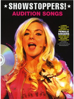 Audition Songs For Female Singers: Showstoppers! Books and CDs | Piano, Vocal & Guitar