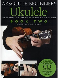 Absolute Beginners Ukulele Book 2 (Book and CD) Books and CDs | Ukulele