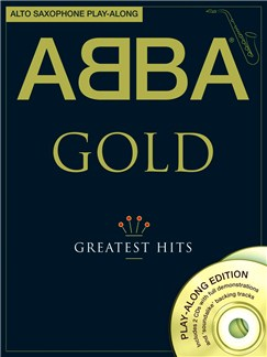 ABBA: Gold - Alto Saxophone Play-Along Books and CDs | Alto Saxophone