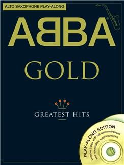 ABBA: Gold - Alto Saxophone Play-Along Books and CDs   Alto Saxophone