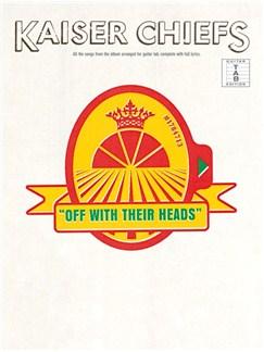 Kaiser Chiefs: Off With Their Heads (TAB) Books | Guitar Tab