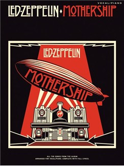 Led Zeppelin: Mothership (PVG) Livre | Piano, Chant et Guitare