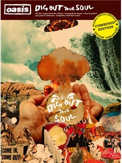 Oasis: Dig Out Your Soul - Combined TAB and PVG Edition Books | Piano, Vocal & Guitar, Guitar Tab