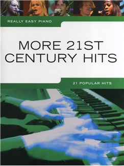 Really Easy Piano: More 21st Century Hits Books | Piano