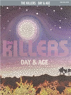 The Killers: Day & Age Books | Piano, Vocal & Guitar