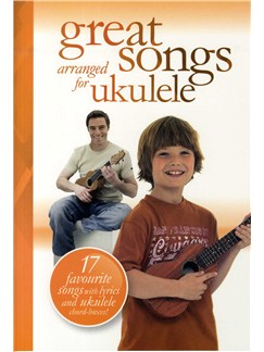 Great Songs Arranged For Ukulele Books | Voice, Ukulele