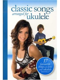 Classic Songs Arranged For Ukulele Livre | Voix, Ukelele