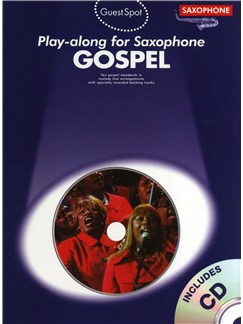 Guest Spot: Gospel Play-Along For Alto Saxophone CD et Livre | Saxophone Alto