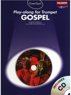 Guest Spot: Gospel Play-Along For Trumpet CD et Livre | Trompette