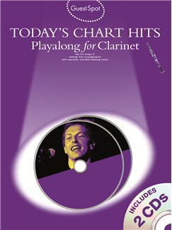 Guest Spot: Today's Chart Hits - Playalong for Clarinet CD et Livre | Clarinette